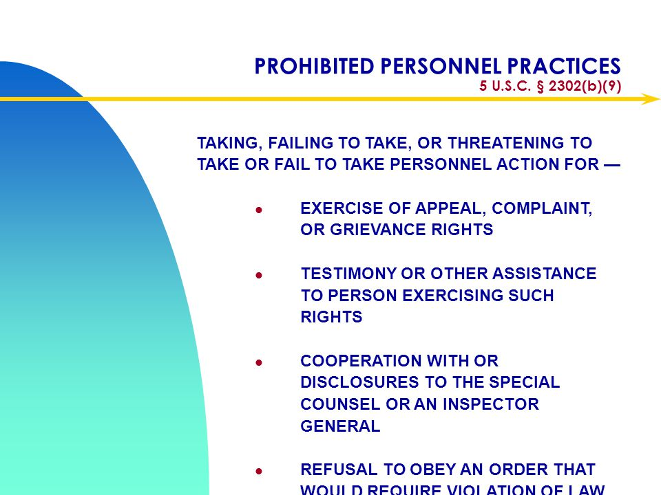 PROHIBITED PERSONNEL PRACTICES 5 U.S.C. § 2302(b)(9)