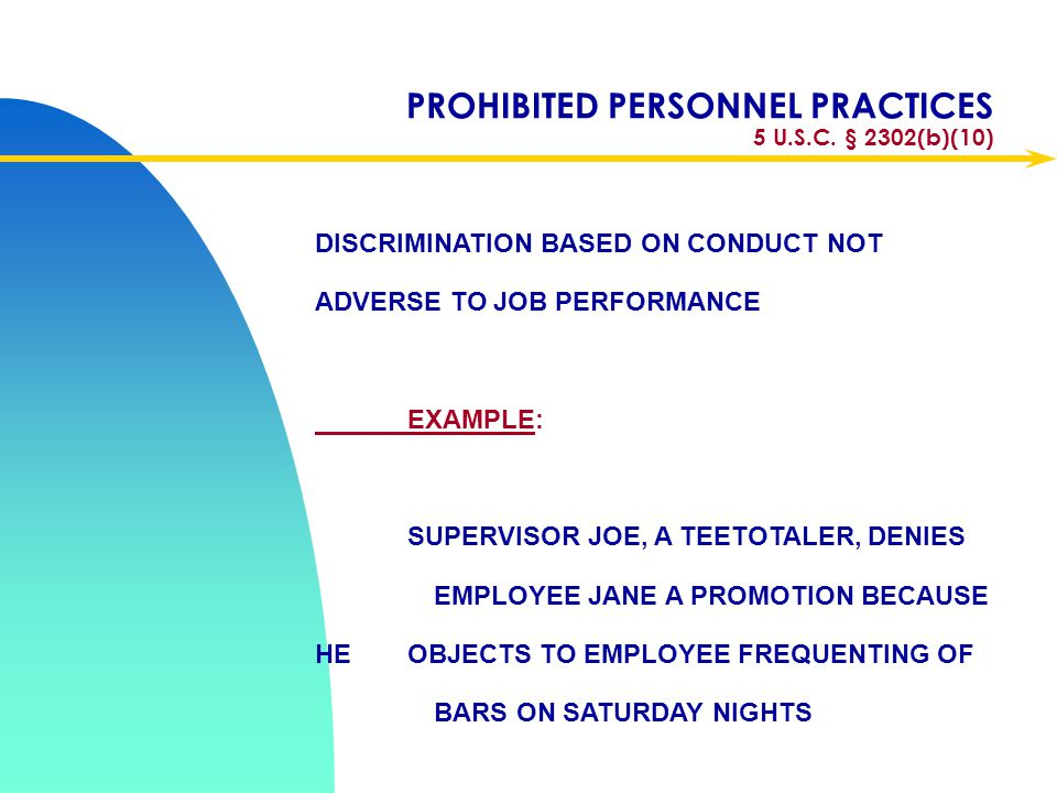 PROHIBITED PERSONNEL PRACTICES 5 U.S.C. § 2302(b)(10)