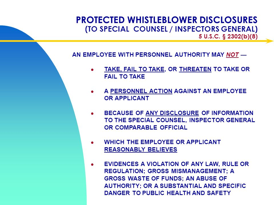 Apr-17 PROTECTED WHISTLEBLOWER DISCLOSURES (TO SPECIAL COUNSEL / INSPECTORS GENERAL) 5 U.S.C. § 2302(b)(8)
