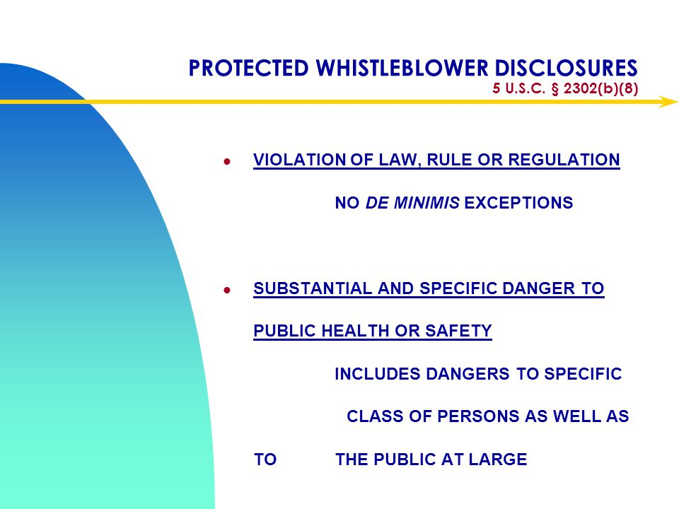 PROTECTED WHISTLEBLOWER DISCLOSURES 5 U.S.C. § 2302(b)(8)