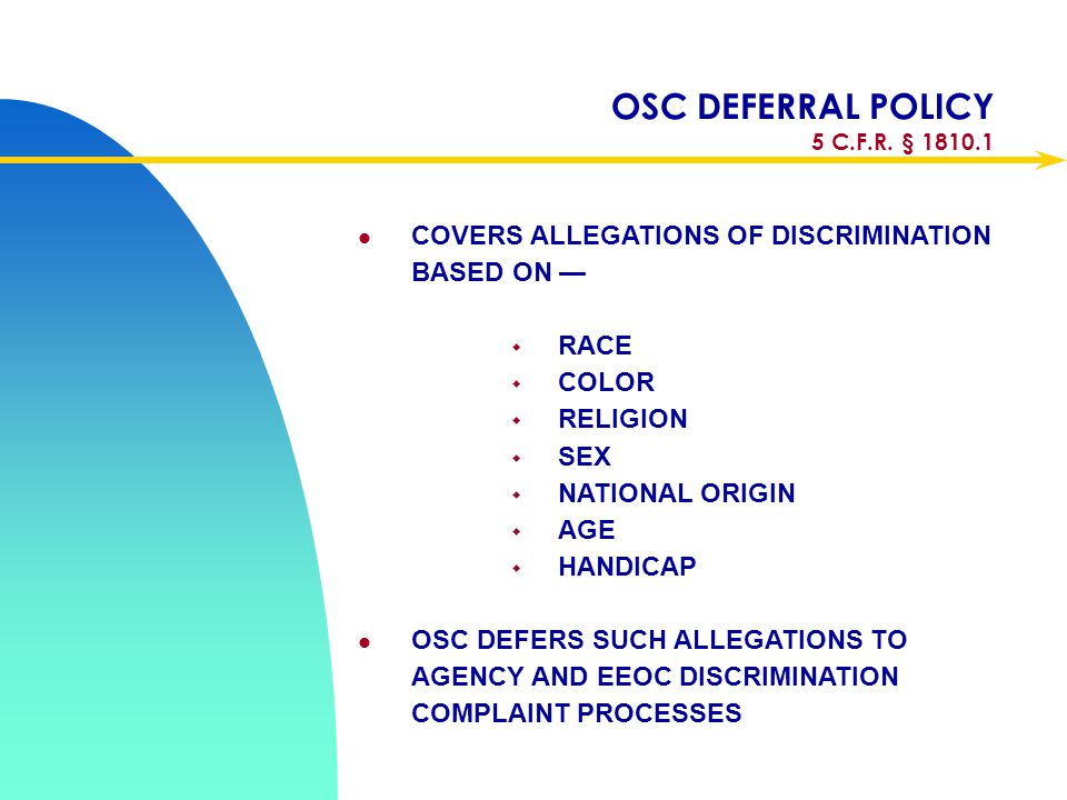 OSC DEFERRAL POLICY 5 C.F.R. § 1810.1