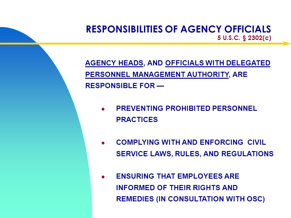 RESPONSIBILITIES OF AGENCY OFFICIALS 5 U.S.C. § 2302(c)