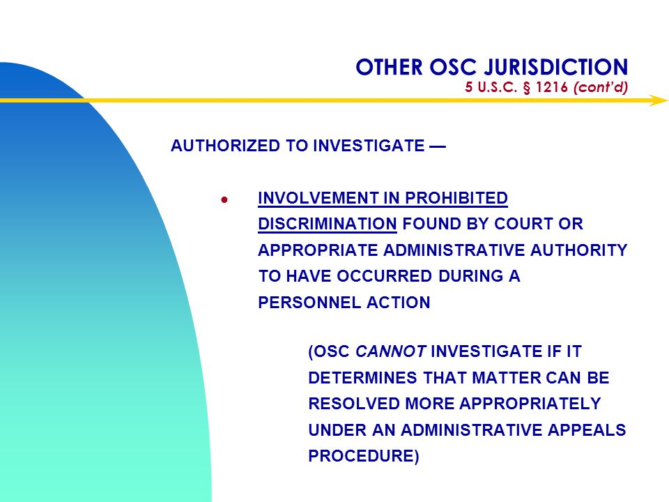 OTHER OSC JURISDICTION 5 U.S.C. § 1216 (cont'd)