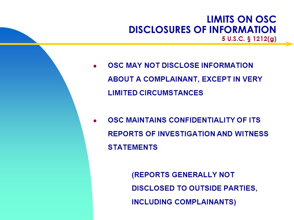 LIMITS ON OSC DISCLOSURES OF INFORMATION 5 U.S.C. § 1212(g)
