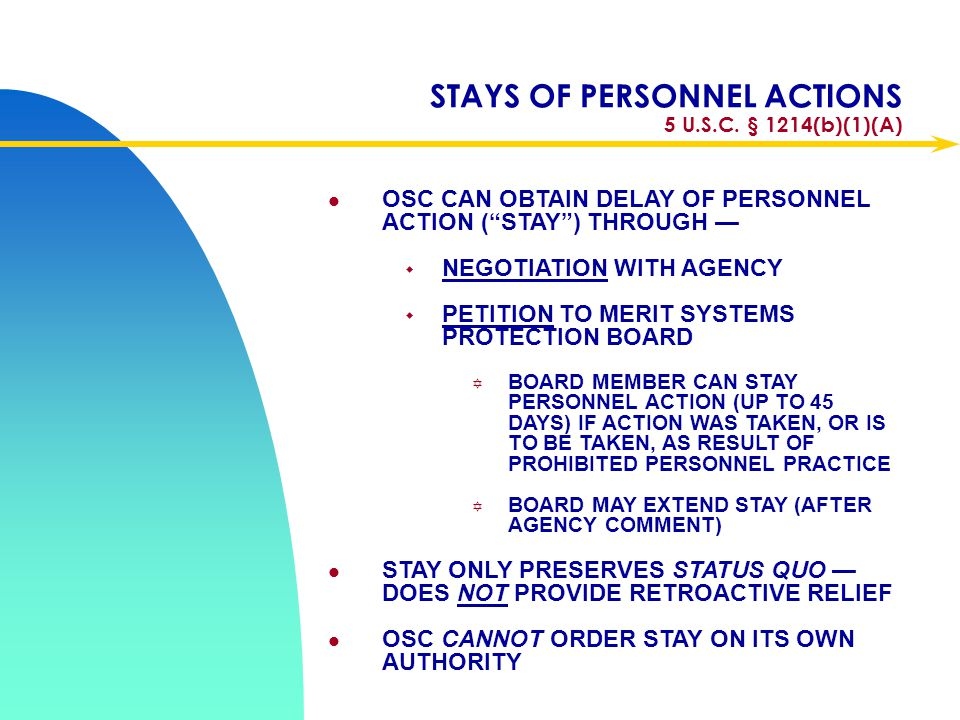 STAYS OF PERSONNEL ACTIONS 5 U.S.C. § 1214(b)(1)(A)
