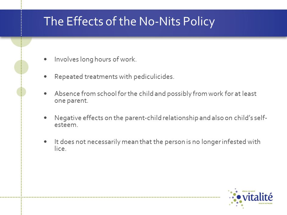 The Effects of the No-Nits Policy