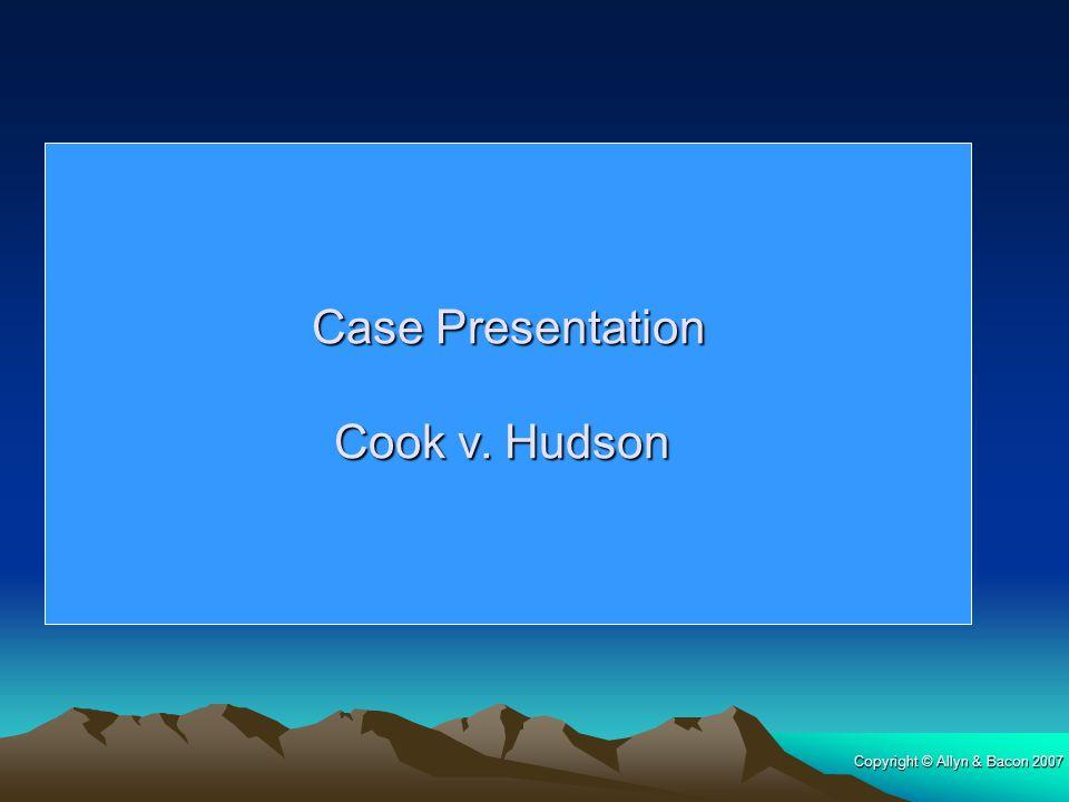 Case Presentation Cook v. Hudson 219 pg.