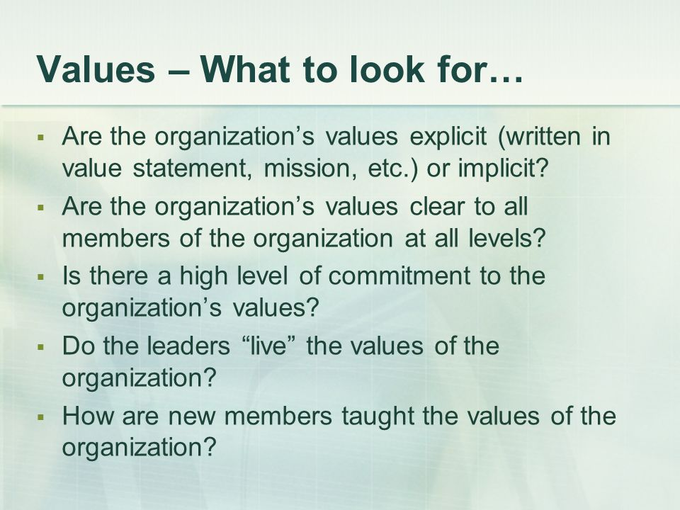 Values – What to look for…