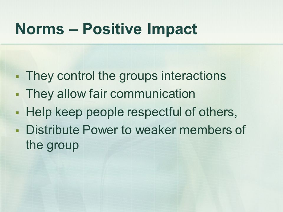 Norms – Positive Impact