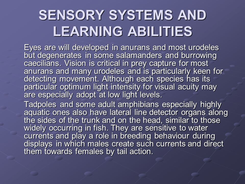 SENSORY SYSTEMS AND LEARNING ABILITIES