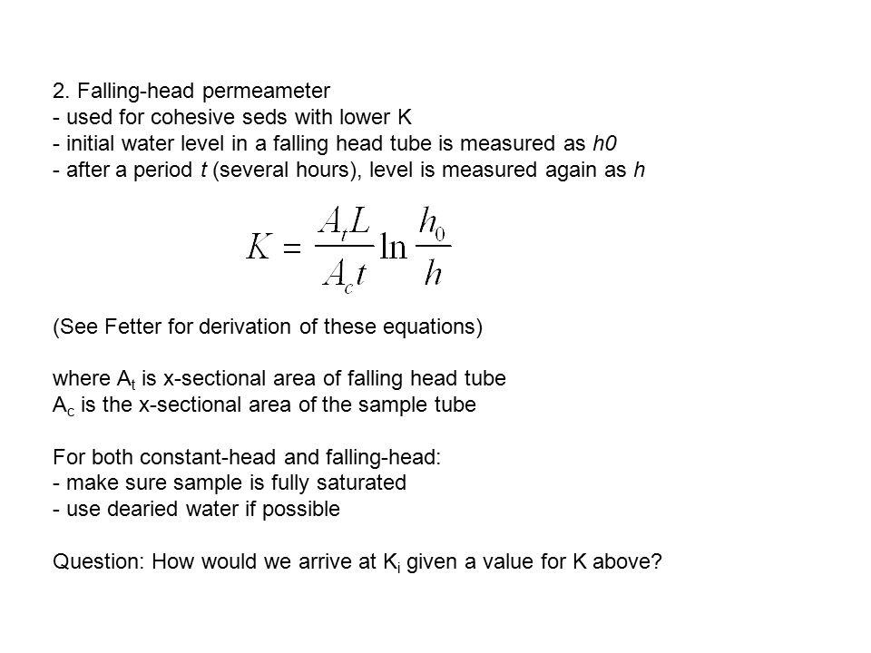 2. Falling-head permeameter