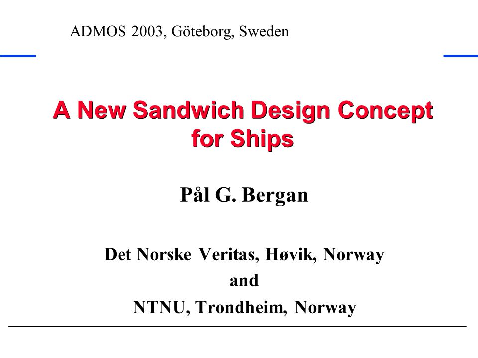 A New Sandwich Design Concept for Ships