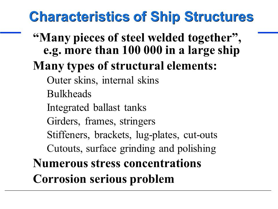 Characteristics of Ship Structures