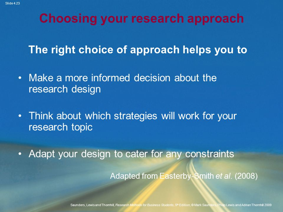 Choosing your research approach