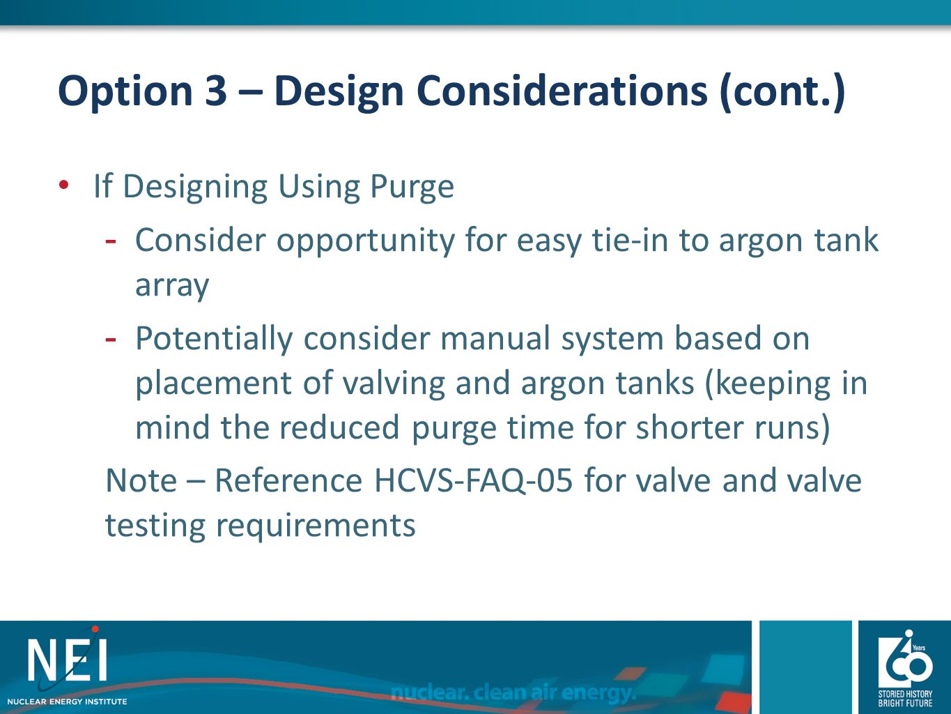 Option 3 – Design Considerations (cont.)