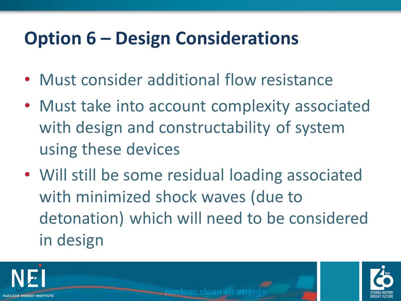 Option 6 – Design Considerations