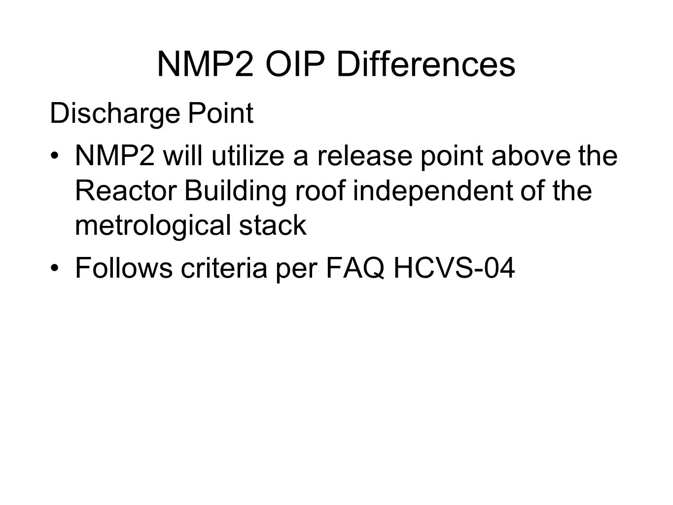 NMP2 OIP Differences Discharge Point