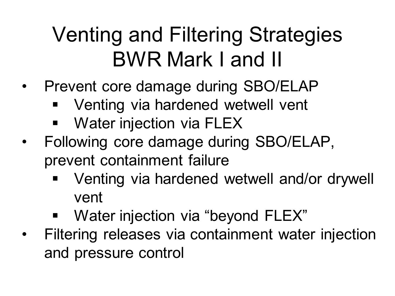 Venting and Filtering Strategies BWR Mark I and II