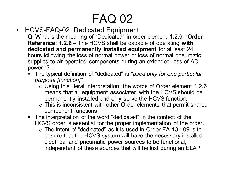 FAQ 02 HCVS-FAQ-02: Dedicated Equipment