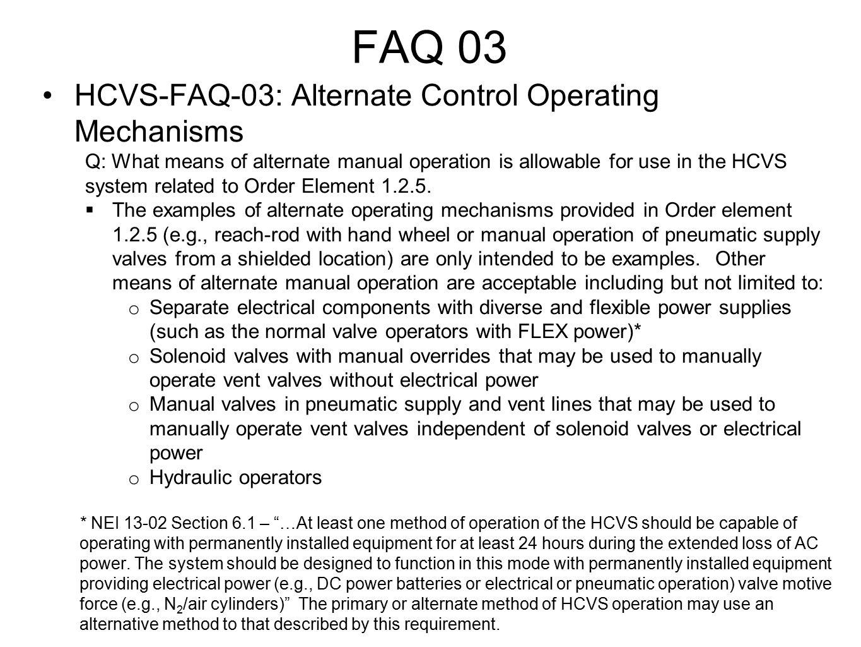 FAQ 03 HCVS-FAQ-03: Alternate Control Operating Mechanisms