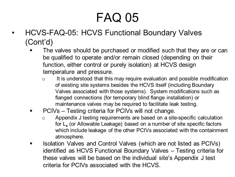 FAQ 05 HCVS-FAQ-05: HCVS Functional Boundary Valves (Cont'd)