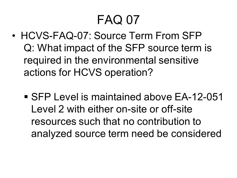 FAQ 07 HCVS-FAQ-07: Source Term From SFP