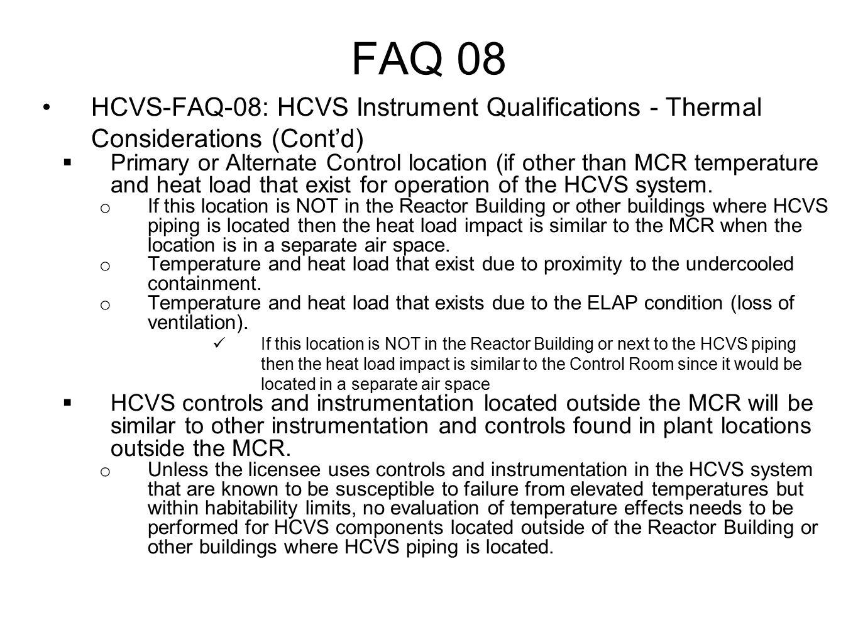 FAQ 08 HCVS-FAQ-08: HCVS Instrument Qualifications - Thermal Considerations (Cont'd)