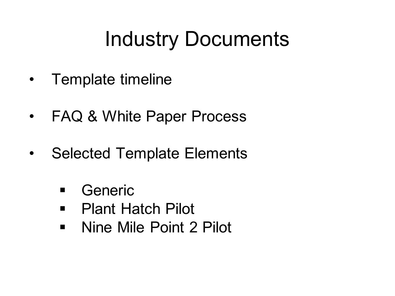 Industry Documents Template timeline FAQ & White Paper Process