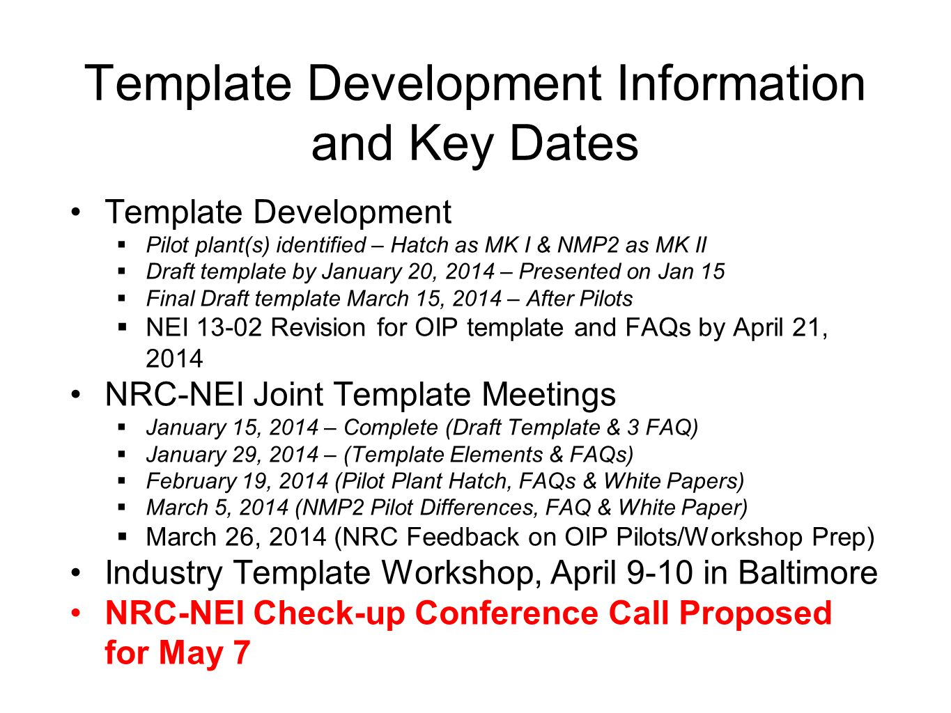 Template Development Information and Key Dates