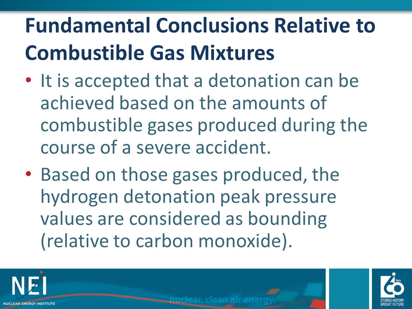 Fundamental Conclusions Relative to Combustible Gas Mixtures