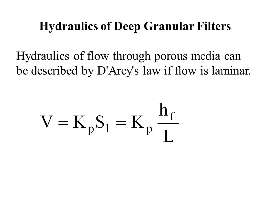 Hydraulics of Deep Granular Filters