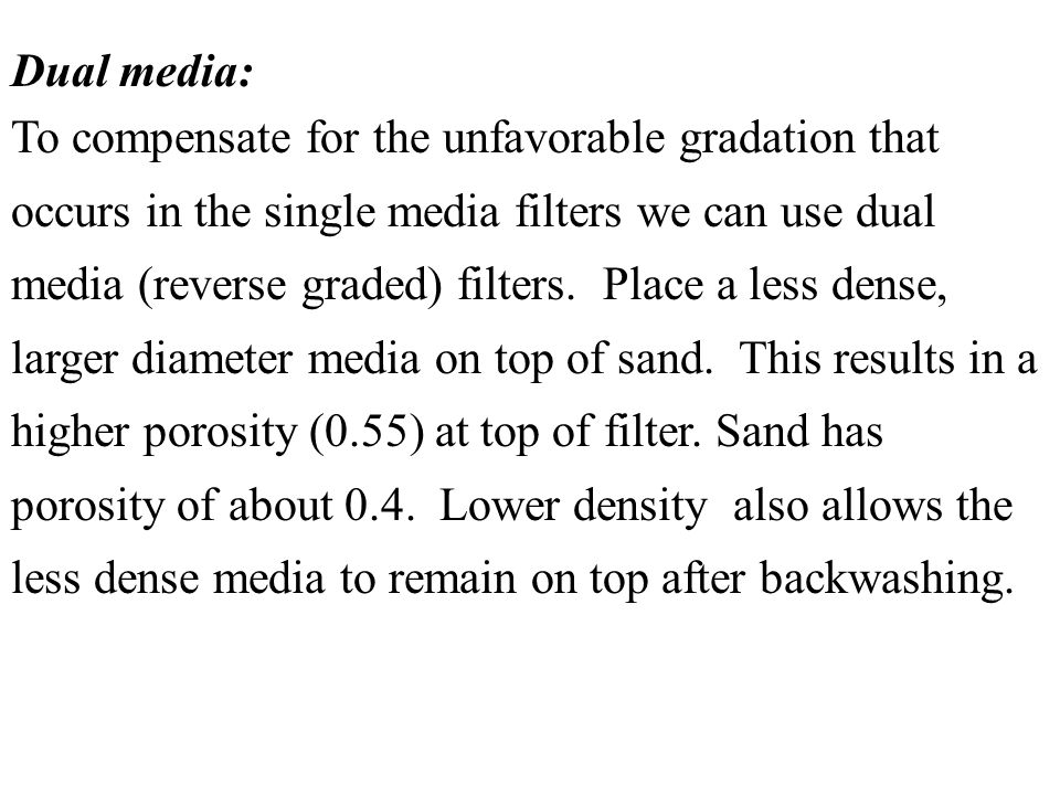 Dual media: