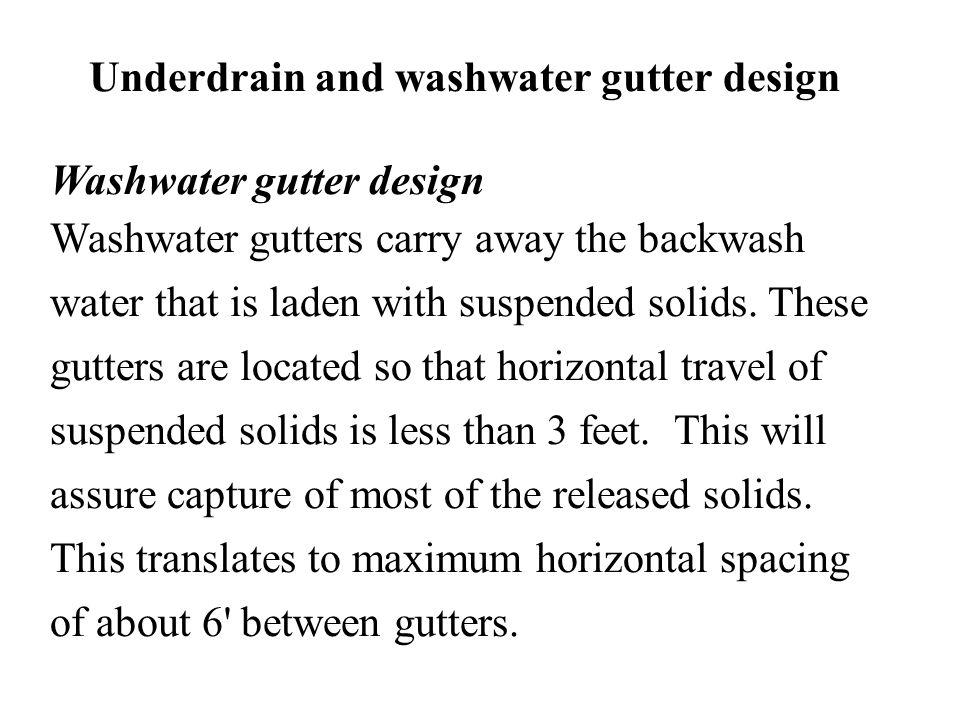 Underdrain and washwater gutter design