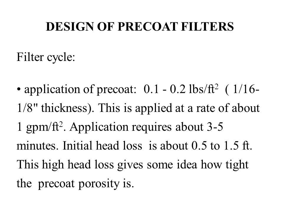 DESIGN OF PRECOAT FILTERS
