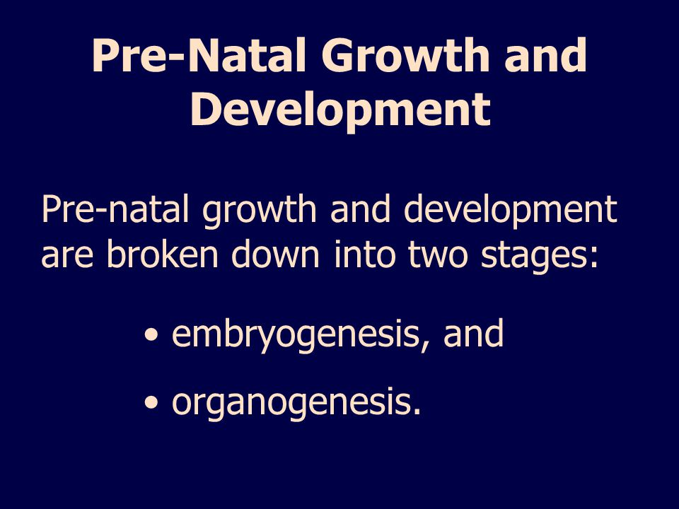 Pre-Natal Growth and Development