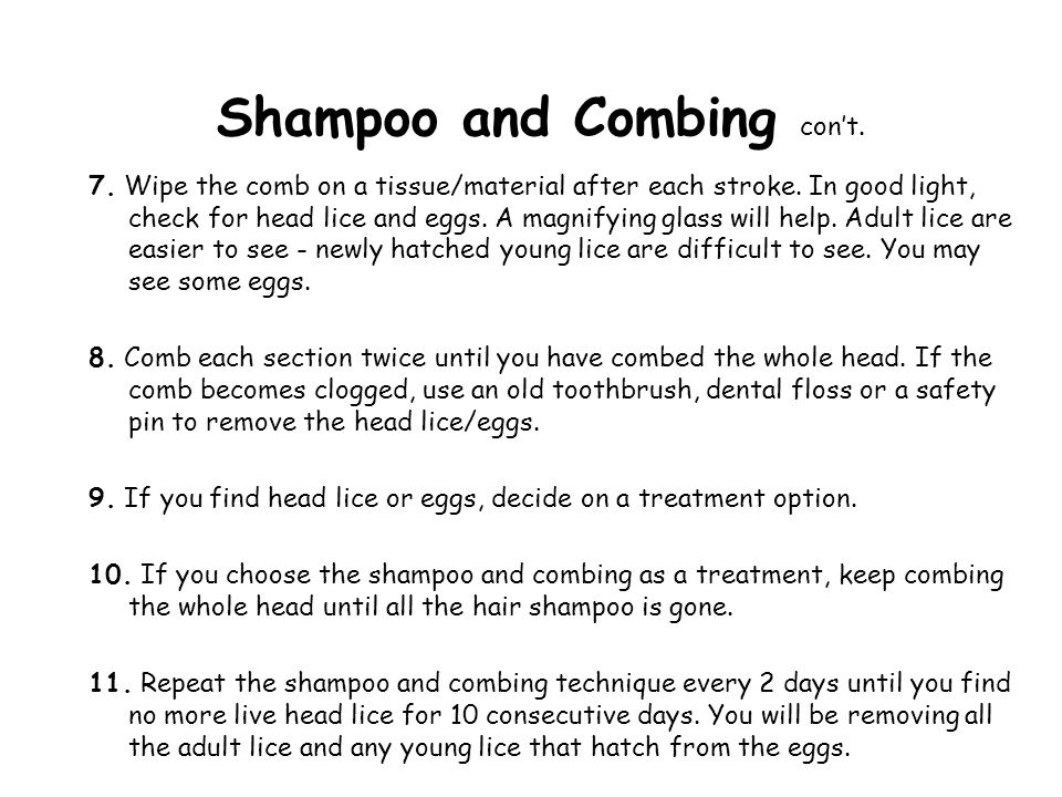 Shampoo and Combing con't.