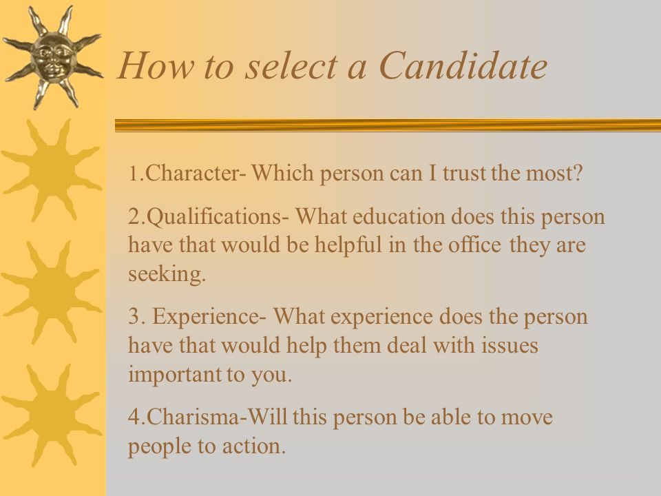 How to select a Candidate