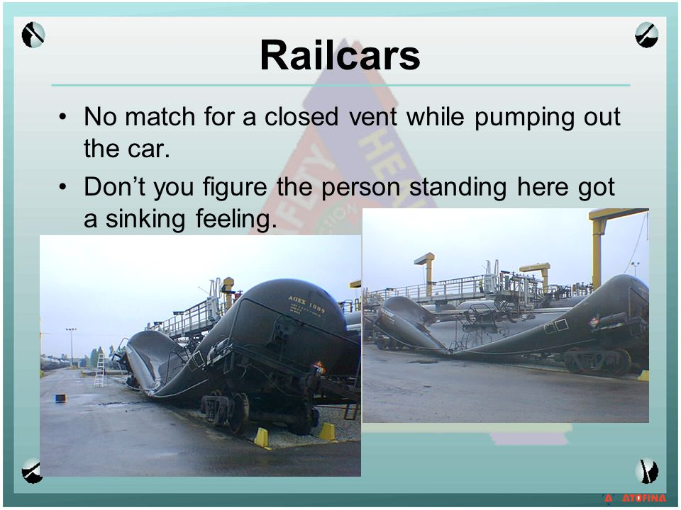 Railcars No match for a closed vent while pumping out the car.