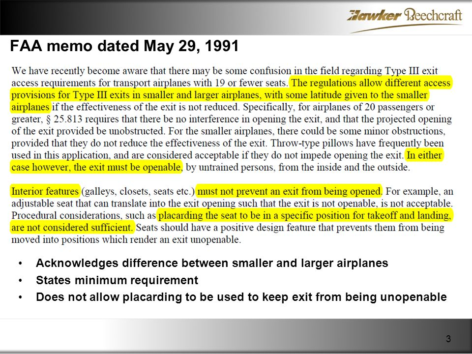 FAA memo dated May 29, 1991 Acknowledges difference between smaller and larger airplanes. States minimum requirement.