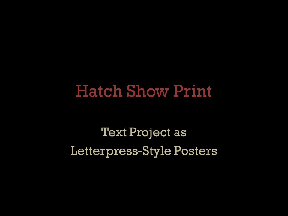 Text Project as Letterpress-Style Posters