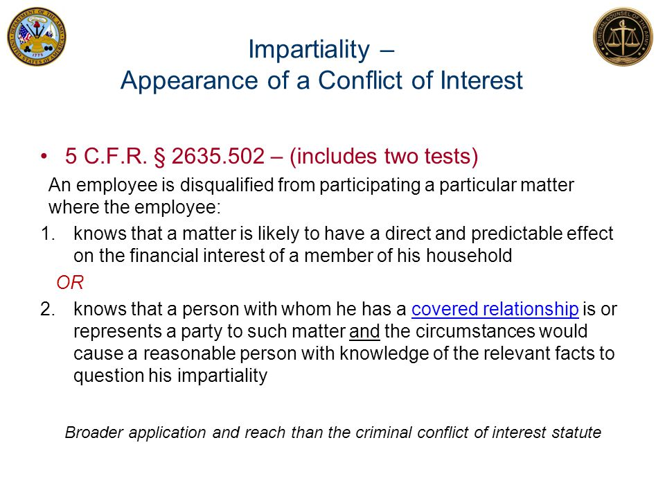 Impartiality – Appearance of a Conflict of Interest