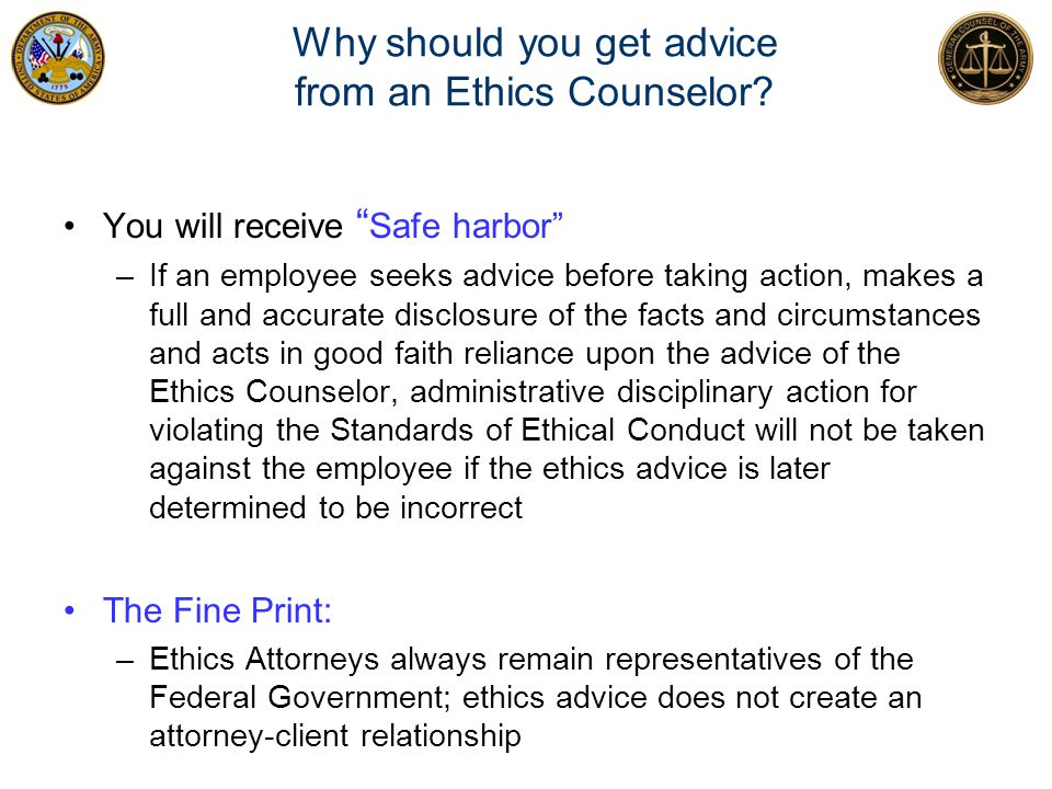 Why should you get advice from an Ethics Counselor