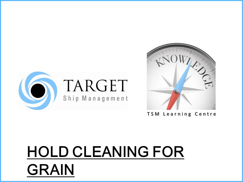 HOLD CLEANING FOR GRAIN
