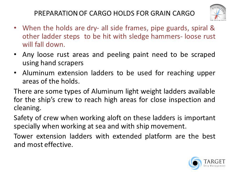 PREPARATION OF CARGO HOLDS FOR GRAIN CARGO