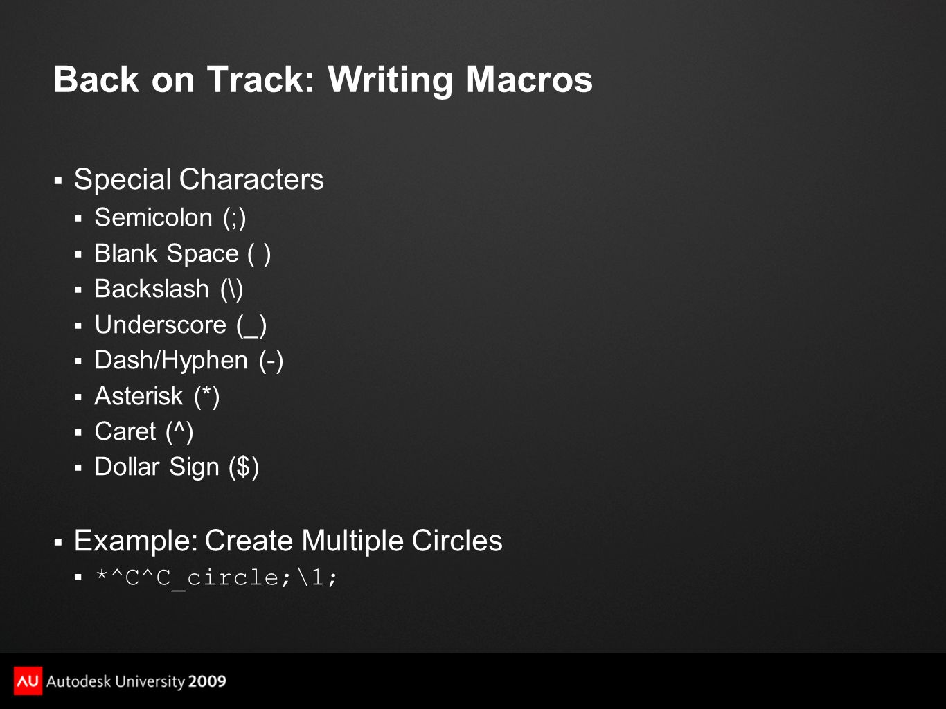 Back on Track: Writing Macros