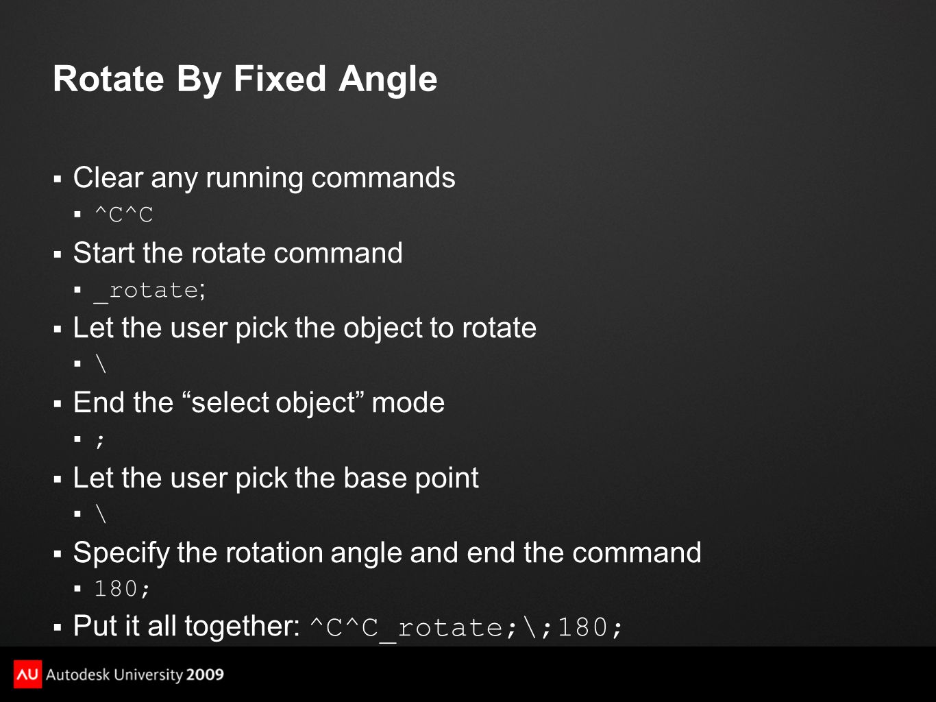 Rotate By Fixed Angle Clear any running commands