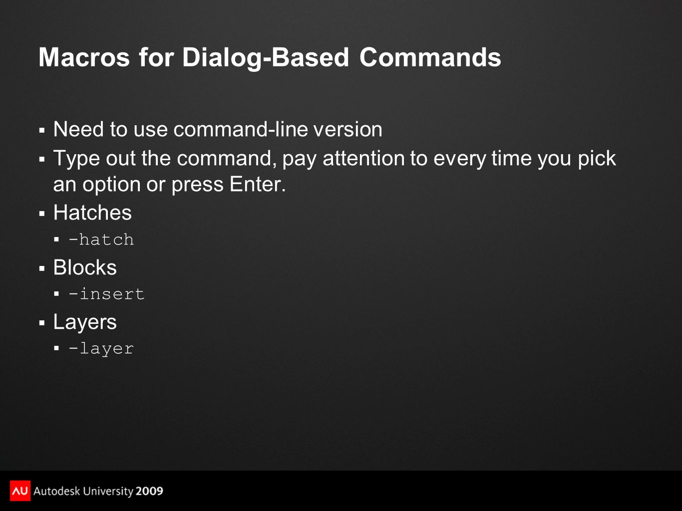 Macros for Dialog-Based Commands