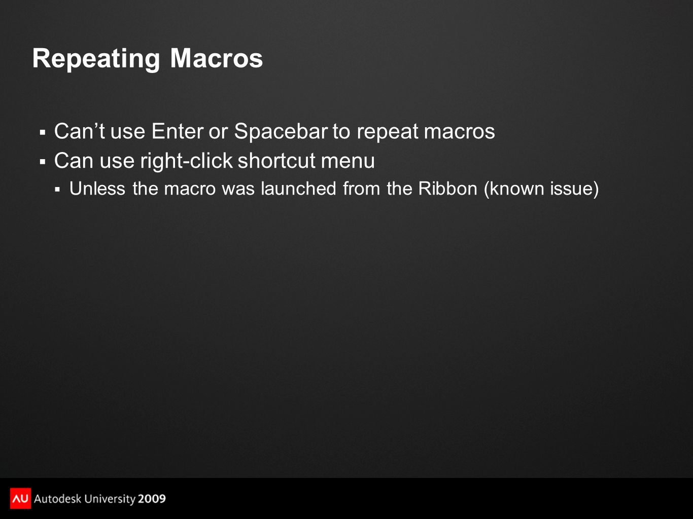 Repeating Macros Can't use Enter or Spacebar to repeat macros