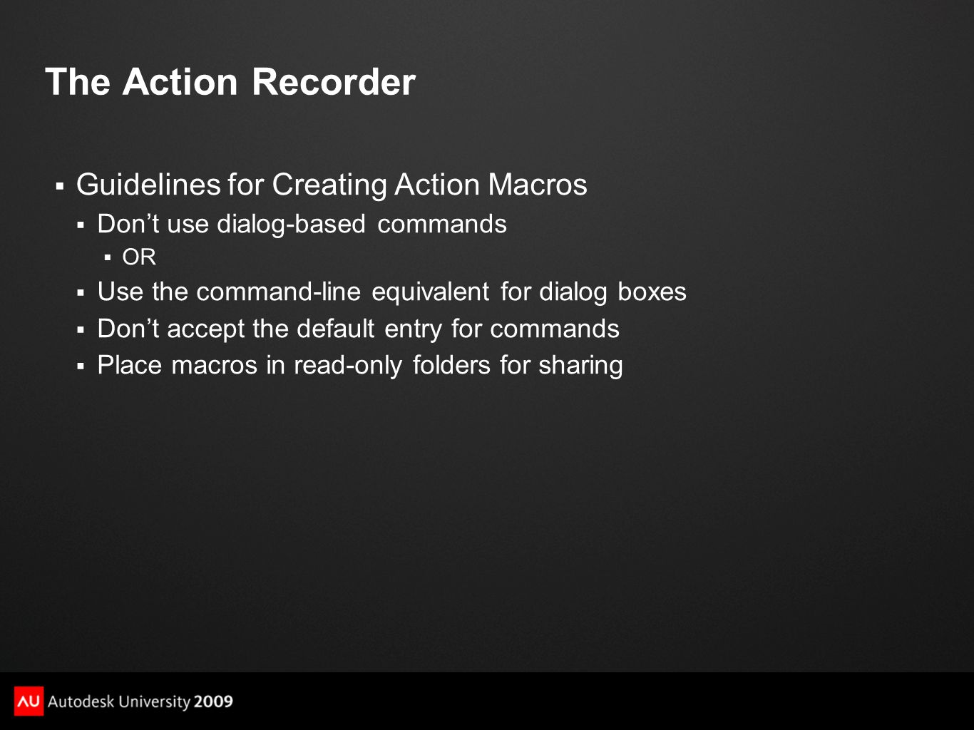 The Action Recorder Guidelines for Creating Action Macros