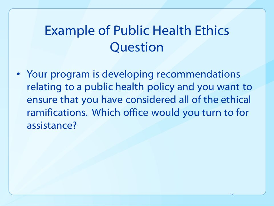 Example of Public Health Ethics Question